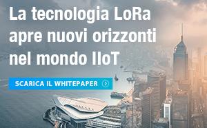 Tecnologia LoRa: nuovi orizzonti nel mondo IIoT